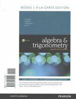 Algebra & Trigonometry : Graphs and Models, Paperback by Bittinger, Marvin L....