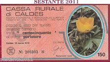 CASSA RURALE DI CALDES LIRE 150 13.03. 1978 RANUNCOLO NANO ARANCIO FDS C9