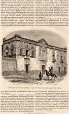 MEXICO MAISON DITE DE FERNAND CORTEZ HOUSE PRESS ARTICLE 1860 PRINT