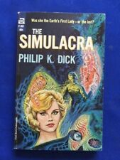 THE SIMULACRA - FIRST EDITION PAPERBACK ORIGINAL BY PHILIP K. DICK