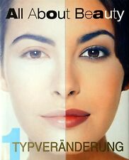 All About Beauty - Typveränderung