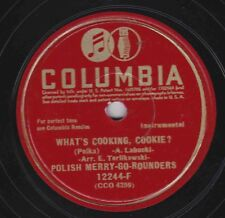 Polish Merry Go Rounders on 78 rpm Columbia 12244F: What's Cooking Cookie? V+