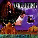 Michael Lee Firkins - Cactus Cruz [CD]