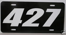 427 ENGINE SIZE LICENSE PLATE FITS FORD CHEVY CORVETTE