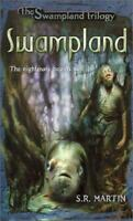 NEW ~ Swampland ~ #1 in trilogy by S. R. Martin (2000, Paperback)