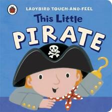 This Little Pirate / Englische Kinderbücher / Touch and Feel Book / Bilderbuch