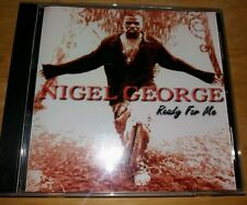 NIGEL GEORGE  -- READY FOR ME  ---- RARE INDIE R&B CD ALBUM  ---