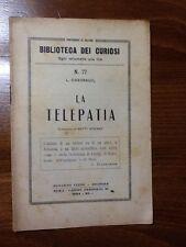 BIBLIOTECA DEI CURIOSI - LA TELEPATIA - 1934