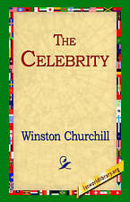 NEW The Celebrity by Winston Churchill