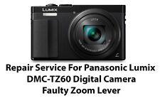 Repair Service For Panasonic Lumix DMC-TZ60 Digital Camera Faulty Zoom Lever.