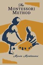 The Montessori Method [Illustrated Edition] by Maria Montessori (2015,...