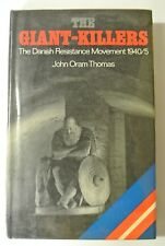 Book. The Giant-Killers. The Danish Resistance Movement 1940/5 by John O. Thomas