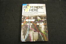 From Here to Here: Stories Inspired by London's Circle Line by Cyan Books (Pa...