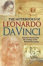The Notebooks of Leonardo Da Vinci: Selected Extracts from the Writings of the R