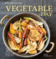 Vegetable of the Day (Williams-Sonoma) : 365 Recipes for Every Day of the...