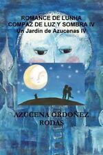 Un Jardin de Azucenas IV by Azucena Ordonez Rodas (2015, Paperback)