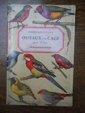 Mandahl-Barth & J. Dorst: Oiseaux de cage et de volière/ Fernand Nathan
