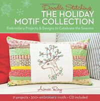 Doodle Stitching: The Holiday Motif Collection by Aimee Ray Book The Fast Free