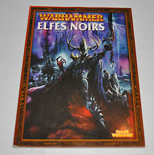 WARHAMMER ELFES NOIRS French Book Games Workshop 2001
