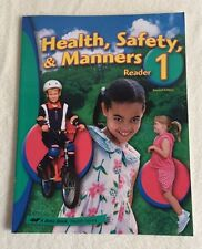 Abeka Health Safety & Manners Reader 1 2nd Edition Health Series Book