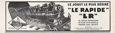 """Publicité Jouet Ancien Train Electrique LR """"  LE RAPIDE """" vintage ad  1931 - 10h"""