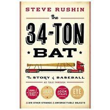 The 34-Ton Bat     Author Steve Rushin