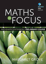Maths in Focus Mathematics Extension 1 Preliminary Course Revised by Margaret Grove (Mixed media product, 2014)