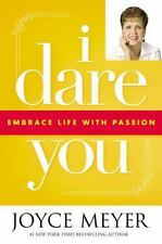 Joyce Meyer~ I Dare You : Embrace Life with Passion  (2007, Hardcover)