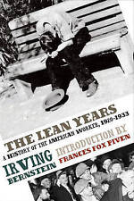 The Lean Years: A History of the American Worker, 1920-1933 by Irving Bernstein