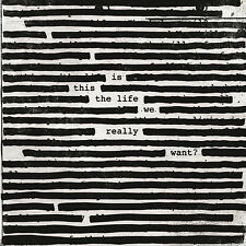 Roger Waters - Is this the Life We Really Want? - New Double Vinyl LP