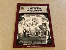 Teacher Literature Unit A Guide For Using How To Eat Fried Worms Resource Book
