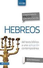 Comentario biblico con aplicacion NVI Hebreos: Del texto biblico a una aplicacio