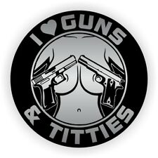 I Love Guns and Tittie$ Funny Sexy Hard Hat Sticker  Motorcycle Helmet Decal