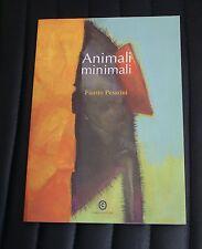 Animali minimali - Fausto Pesarini - Edizione Corbo - per ragazzi