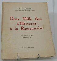 MANSIRE Deux Mille Ans d'Histoire à la Rouennaise satirique Normandie 1954