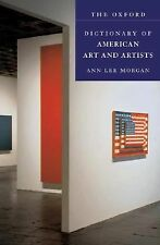 The Oxford Dictionary of American Art and Artists by Ann Lee Morgan (2007,...