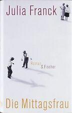Die Mittagsfrau: Roman von Franck, Julia | Buch | Zustand sehr gut