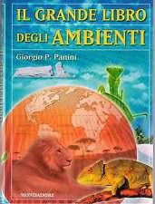 Il grande libro degli ambienti - Giorgio P. Panini - Libro nuovo in offerta!