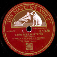 FATS WALLER & HIS RHYTHM  A good man is hard to find / The girl I left... X1836