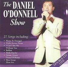DANIEL O'DONNELL The Daniel O'Donnell Show 2CD BRAND NEW Live