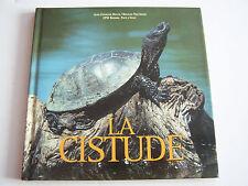 LA CISTUDE D ' EUROPE , UNE TORTUE D ' EAU DOUCE . BEAU LIVRE . TRES BON ETAT .