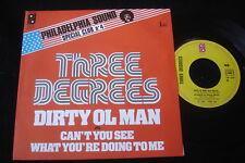 "THREE DEGREES/DIRTY OL MAN/PHILADELPHIA SOUND 4/SOUL/FRENCH  7"" SP"