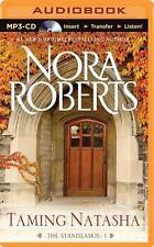 The Stanislaskis: Taming Natasha 1 by Nora Roberts (2015, MP3 CD, Unabridged)