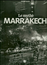 LE MYTHE MARRAKECH - HELGE SOBIK - NEUF