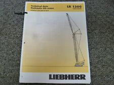 Liebherr LR 1300 Load Capacities Specifications & Technical Data Manual