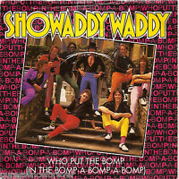 """SHOWADDYWADDY - Who Put The Bomp (In The Bomp-A-Bomp) (UK 1982 7"""" Single PS)"""