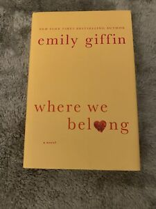 Where We Belong by Emily Giffin (2012, Hardcover)