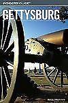 Insiders' Guide to Gettysburg (Insiders' Guide Series)
