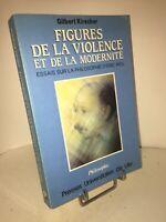 Figures de la violence et de la modernité par Kirscher | Philosophie d'Éric Weil