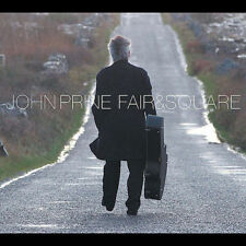 Fair & Square [Digipak] by John Prine (CD, May-2005, Oh Boy)